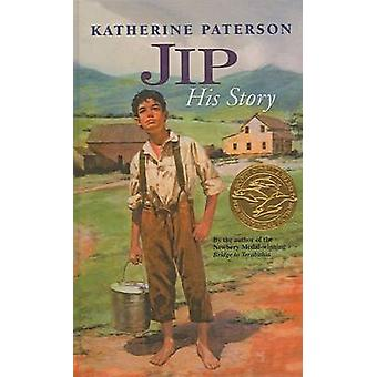 Jip - His Story by Katherine Paterson - 9780780785809 Book