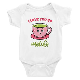I Love You So Matcha White Baby Bodysuit Cute Infant Jumpsuit Gift