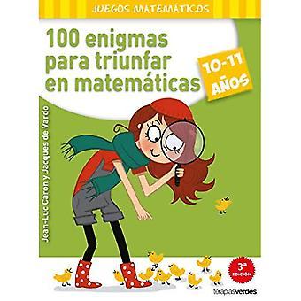 100 Enigmas Para Triunfar En Matematicas