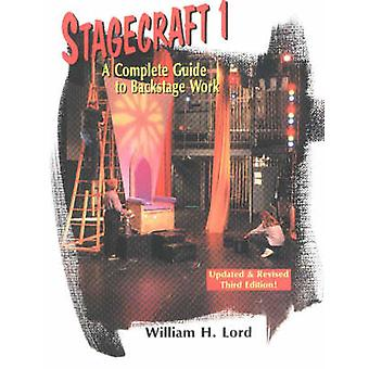 Stagecraft 1 by William H Lord