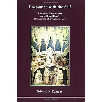 Encounter with the Self - A Jungian Commentary on William Blake's Illu