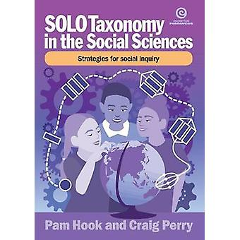 SOLO Taxonomy in the Social Sciences Strategies for thinking like a social scientist by Hook & Pamam