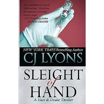 Sleight of Hand A Hart and Drake Thriller by Lyons & CJ