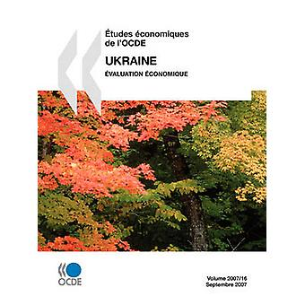 tudes conomiques de lOCDE Ukraine valuation conomique Volume 200716 door OESO Publishing