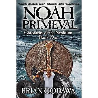 Noah Primeval by Godawa & Brian