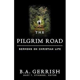 Pilgrimage of a Presbyterian Collected Shorter Writings by Leith & John Haddon