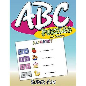 ABC Puzzles For Children  Super Fun by Publishing LLC & Speedy
