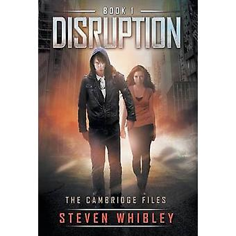 Disruption by Whibley & Steven