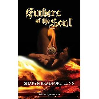 Embers of the Soul by Lunn & Sharyn Bradford
