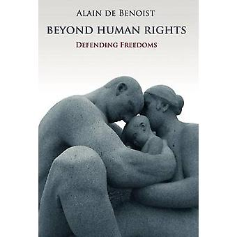 Beyond Human Rights by de Benoist & Alain