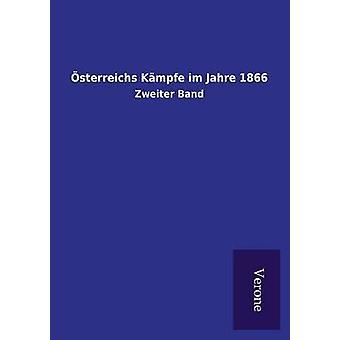sterreichs Kmpfe im Jahre 1866 by ohne Autor