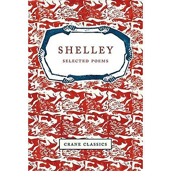 Shelley by Anthony Eyre