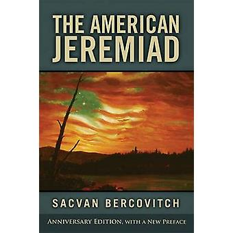 The American Jeremiad by Sacvan Bercovitch - 9780299288648 Book
