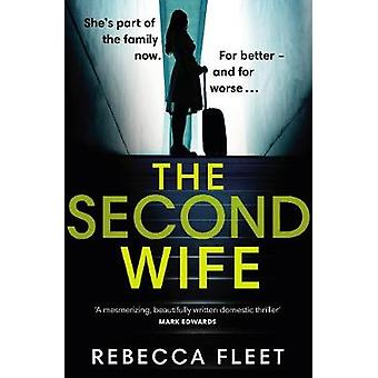The Second Wife by Rebecca Fleet - 9780857525499 Book