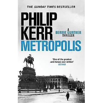 Metropolis - il bestseller globale - un inaffidabile thril storico