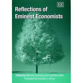 Reflections of Eminent Economists (New edition) by Michael Szenberg -