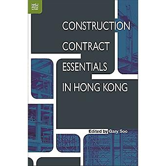 Construction Contract Essentials in Hong Kong by Gary Soo - 978988839