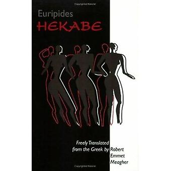 Hecuba - Hekabe (New edition) by Euripides - Robert Emmet Meagher - 97