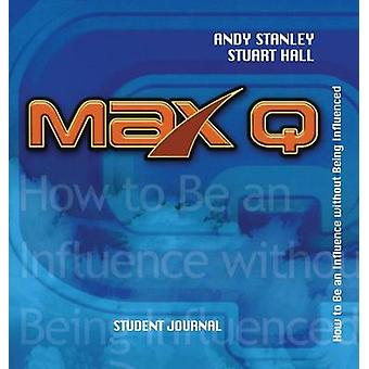 Max Q Student Journal by Andy Stanley - 9781582293615 Book
