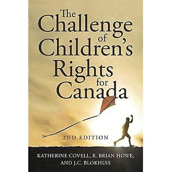 The Challenge of Children's� Rights for Canada, 2nd edition