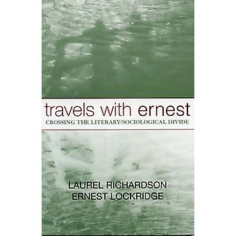 Travels with Ernest - Crossing the Literary/Sociological Divide by Lau