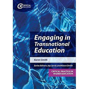 Engaging in Transnational Education by Karen Smith - 9781913063733 Bo