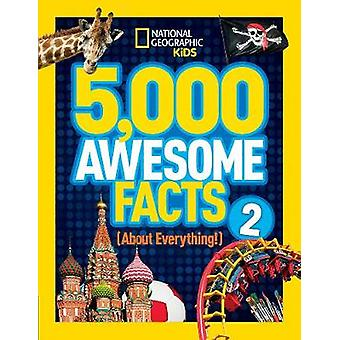 5000 Awesome Facts About Everything 2