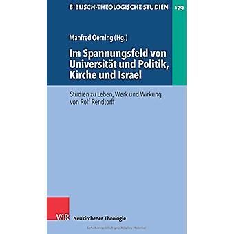 Biblisch-Theologische Studien - Studien zu Leben - Werk und Wirkung vo