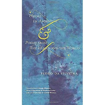 Gedichten in Absentia & Gedichten van The Island and the World door Pedro