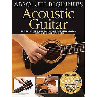 Absolute Beginners - Acoustic Guitar (Book/Audio Download) by David Ha