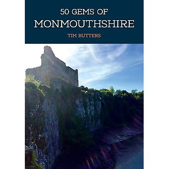 50 Gems of Monmouthshire by Tim Butters