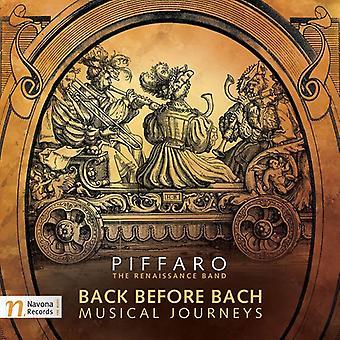 Bach J.S. / Piffaro / Schmalz - Back Before Bach [CD] USA import