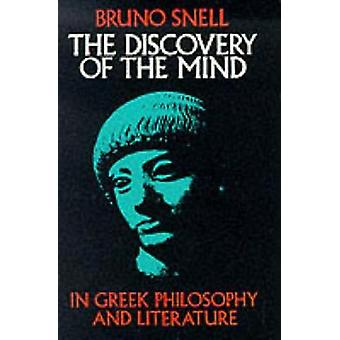 The Discovery of the Mind in Greek Philosophy and Literature par Bob Snell