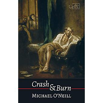 Crash & Burn by Michael O'Neill - 9781911469667 Book