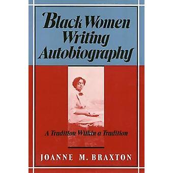 Black Women Writing Autobiography
