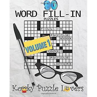 Libro de rompecabezas de relleno de palabras, 90 rompecabezas: Volumen 1