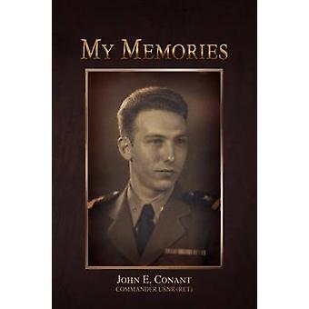 My Memories by John E Conant - 9781441510112 Book
