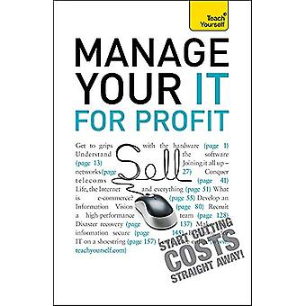 Manage Your IT For Profit - Teach Yourself by Michael Pagan - 97814441