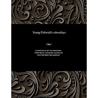 Young Pickwick's Schooldays by Various - 9781535816212 Book