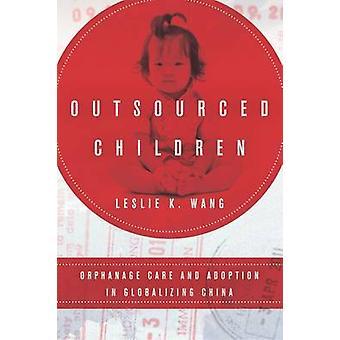 Outsourced Children door Leslie K. Wang