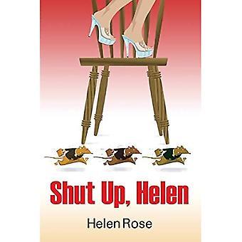 Shut Up Helen