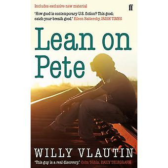 Lean on Pete by Vlautin & Willy