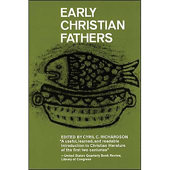 Early Christian Fathers by Cyril Richardson