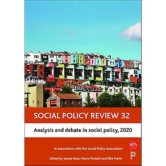 Social Policy Review 32 by James University of Wolverhampton Open University ReesMarco Cardiff University PomatiElke University of Edinburgh Heins