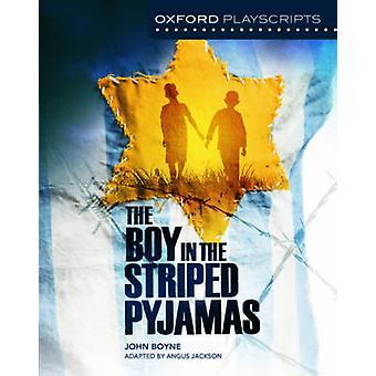 Oxford Playscripts: De jongen in de gestreepte pyjama