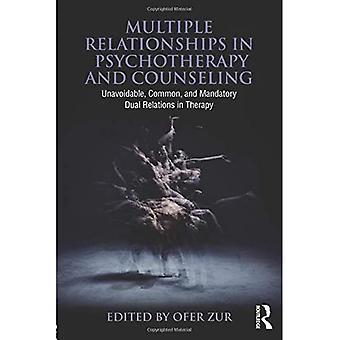 Relations multiples en psychothérapie et en counseling: relations duelles inévitables, communes et obligatoires en thérapie