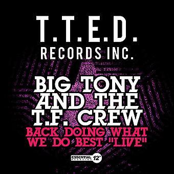Grote Tony & T.F. Crew - rug doen wat We doen Best: Live USA import