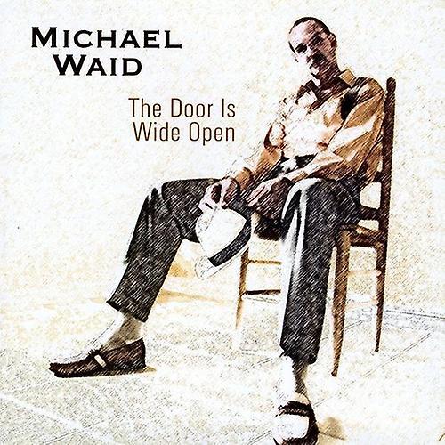 CD BABY.COM/INDYS Michael Waid - dörren är Wide Open [CD] USA import