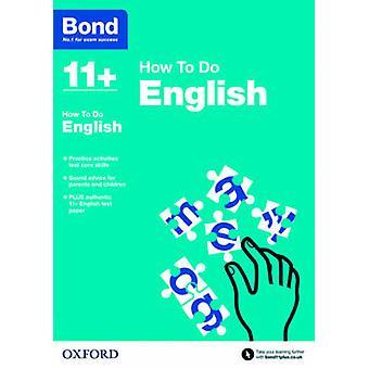 Bond 11+ - English - How to Do by Elisabeth Heesom - Bond - 97801927422