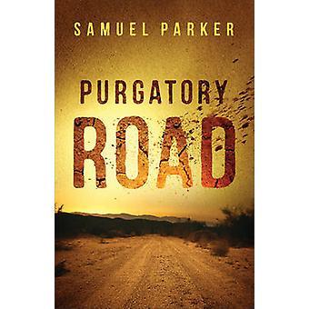 Route de purgatoire par Samuel Parker - livre 9780800727338